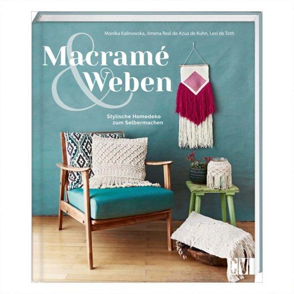 Christophorus Verlag Macramé und Weben - Stylische Homedeko zum Selbermachen