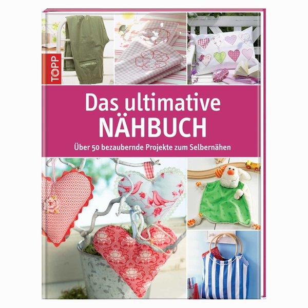 TOPP Das ultimative Nähbuch