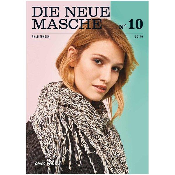 Wolle Rödel DIE NEUE MASCHE NR.10 ANLEITUNGEN FRÜHJAHR-SOMMER 2017