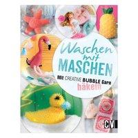 Christophorus Verlag Waschen mit Maschen - Mit Creative Bubble Garn häkeln