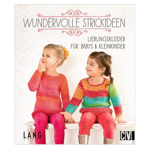 Christophorus Verlag Wundervolle Strickideen: Lieblingskleider für Babys